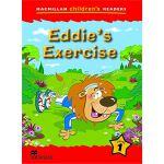 Macmillan Children's Readers: Level 1: Eddie's Exercise
