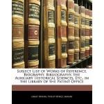 【预订】Subject List of Works of Reference, Biography, Bibliogr