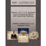 Weiner v. R F C U.S. Supreme Court Tran****** of Record wit