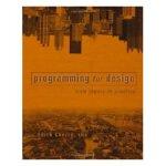 【预订】Programming for Design: From Theory to Practice