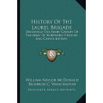 【预订】History of the Laurel Brigade: Originally the Ashby Cav