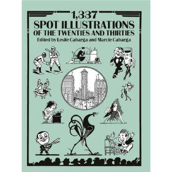 1,337 Spot Illustrations of the Twenties and Thirties (【按需印刷】) 按需印刷商品,15天发货,非质量问题不接受退换货。