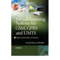 【预订】Virtual Roaming Systems for GSM, GPRS and UMTS: Open Co