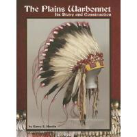 【预订】The Plains Warbonnet Its Story and Construction