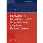 Improvement in the Quality of Delivery of Electrical Energy