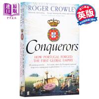 【中商原版】征服者 葡萄牙帝国的崛起 Conquerors How Portugal Forged the First