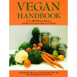 Vegan Handbook: Over 200 Delicious Recipes, Meal Plans, and