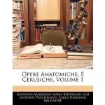【预订】Opere Anatomiche, E Cerusiche, Volume 1 9781145259409