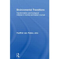 Environmental Transitions: Transformation and Ecological De