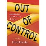【预订】Out of Control: Assessing the General Theory of Crime