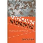 【预订】Integration Interrupted: Tracking, Black Students, and
