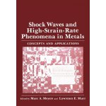 Shock Waves and High-Strain-Rate Phenomena in Metals: Conce