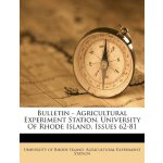 Bulletin - Agricultural Experiment Station, University Of R