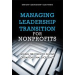 【预订】Managing Leadership Transition for Nonprofits: Passing