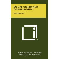 Animal Sounds and Communication: Proceedings [ISBN: 978-125