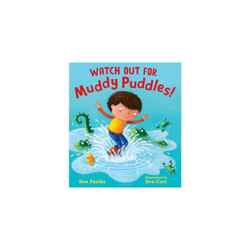 【预订】Watch Out for Muddy Puddles! 预订商品,需要1-3个月发货,非质量问题不接受退换货。