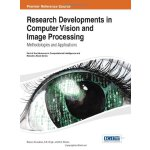 Research Developments in Computer Vision and Image Processi