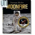 诺曼梅勒 50周年纪念版 英文原版 Norman Mailer. MoonFire. 50th Anniversary