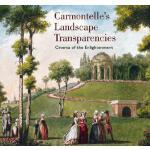 【预订】Carmontelle's Landscape Transparencies: Cinema of the E