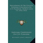 【预订】Proceedings of the Seventh National Conference on City