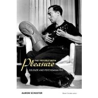 【中商原版】愉悦的麻烦:德勒兹与精神分析 英文原版 英文版 The Trouble with Pleasure 哲学