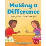 【预订】Making a Difference: Teaching Children Kindness, Charac