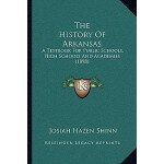 【预订】The History of Arkansas: A Textbook for Public Schools,