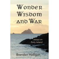 【预订】Wonder Wisdom and War: Essays on Early Ireland