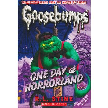One Day at Horrorland (Classic Goosebumps #05) 鸡皮疙瘩经典5:惊恐乐园的一天