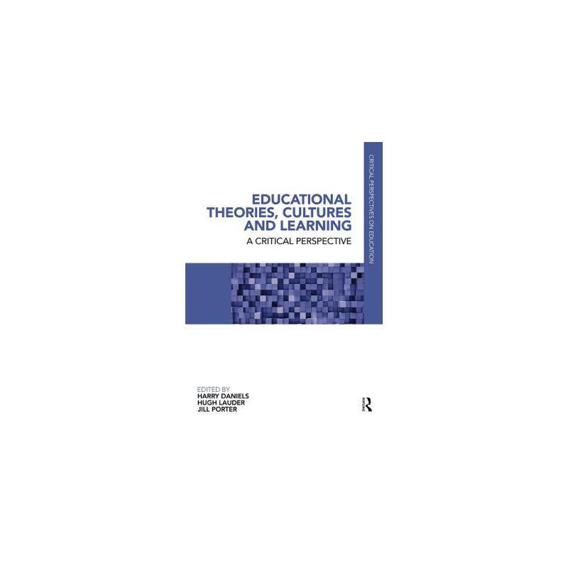 【预订】Educational Theories, Cultures and Learning: A Critical Perspective 9780415686501 美国库房发货,通常付款后3-5周到货!