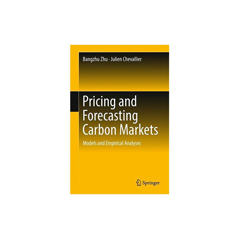 【预订】Pricing and Forecasting Carbon Markets: Models and Empirica... 9783319576176 美国库房发货,通常付款后3-5周到货!