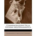 【预订】Commemorazione Della Riforma Melodrammatica 97811451548
