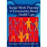 【预订】Social Work Practice in Community-Based Health Care