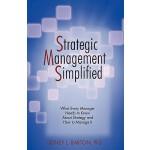 【预订】Strategic Management Simplified: What Every Manager Nee