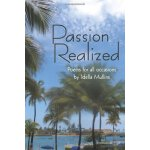Passion Realized: Poems for all occasions: AuthorHouse [ISB