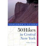 50 Hikes in Central New York: Hikes and Backpacking Trips f