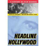 【预订】Headline Hollywood: A Century of Film Scandal
