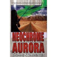 Neochrome Aurora (Digital Sea #3) [ISBN: 978-1480159396]