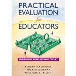 【预订】Practical Evaluation for Educators: Finding What Works