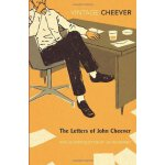 The Letters of John Cheever. John Cheeve