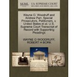 Wayne O. Woodruff and Andrew Parr, Special Prosecutors, Pet