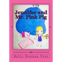 Jennifer and Mr. Pink Pig (Adventures with Jennifer) [ISBN: