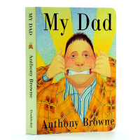 【中商原版】我的爸爸 英文原版 纸板书 My Dad Anthony Browne