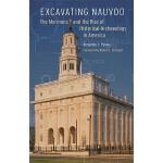 【预订】Excavating Nauvoo: The Mormons and the Rise of Historic