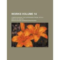 【预订】Works Volume 14; Comprehending the Suppressed Poems, wi