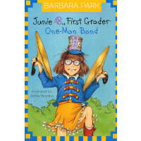 Junie B., First Grader: One-Man Band (Junie B. Jones, No. 22
