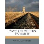 Essays On Modern Novelists [ISBN: 978-1246397031]