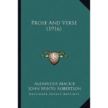 【预订】Prose and Verse (1916) 9781164157427 美国库房发货,通常付款后3-5周到货!