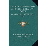 【预订】Physics, Experimental and Theoretical V1, Part 2: Mecha