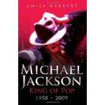 Michael Jackson: King of Pop: 1958-2009 ISBN:9781844548972